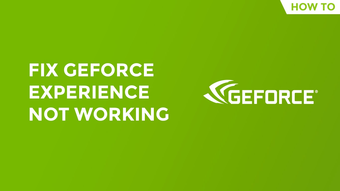 geforce experince not working