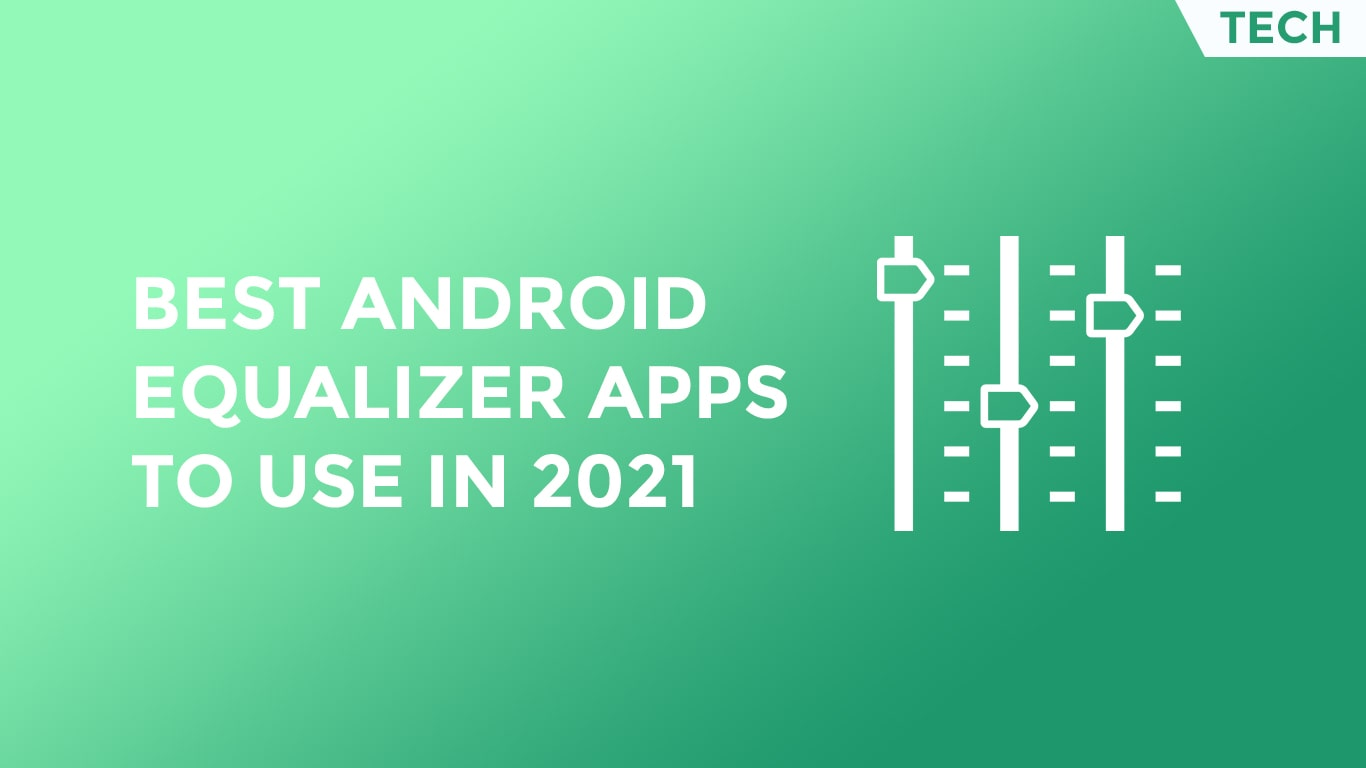 best android equalizer apps