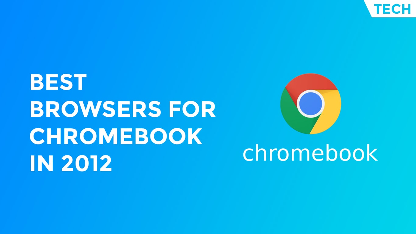 browsers for chromebook