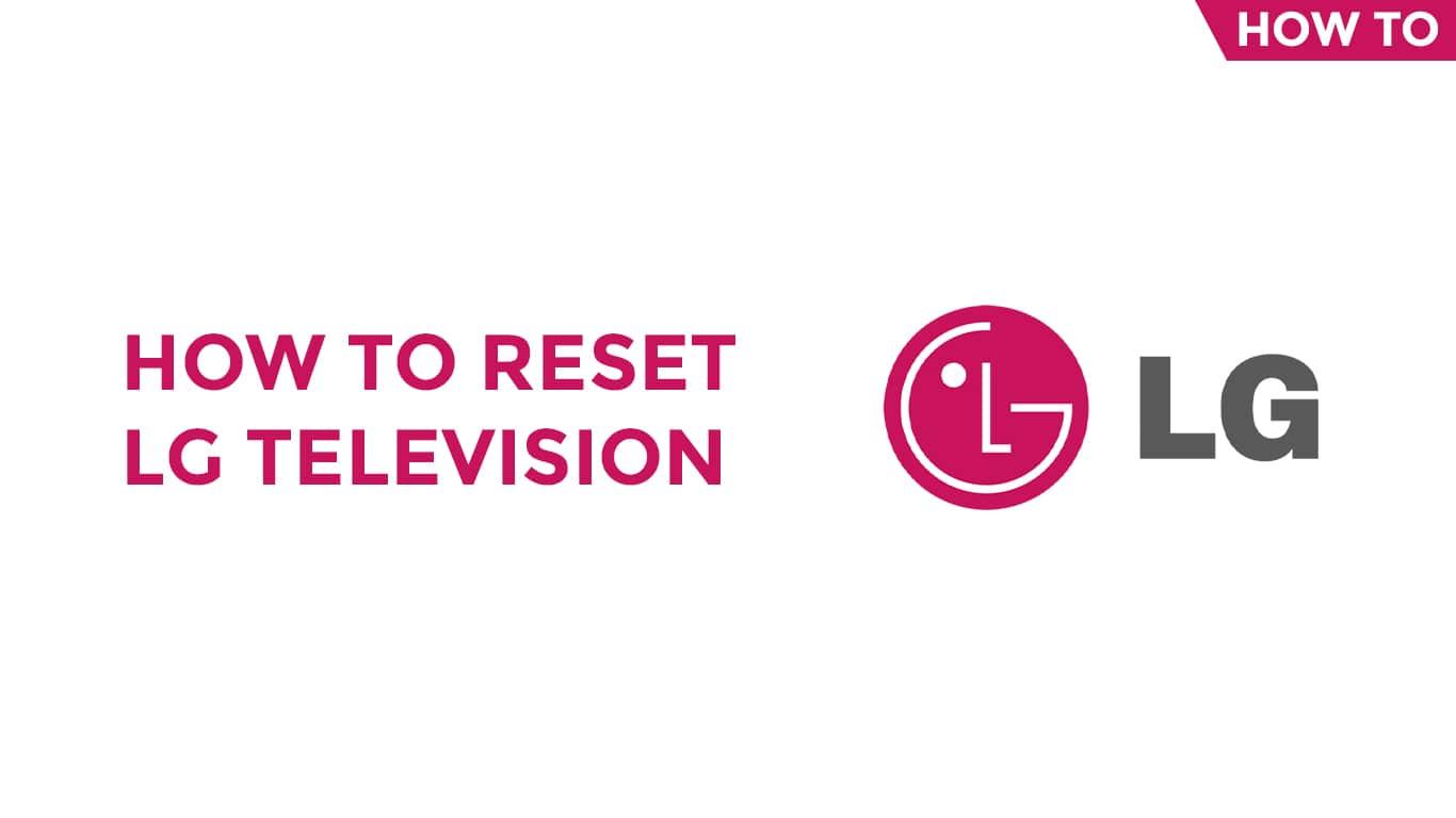 Reset LG Television