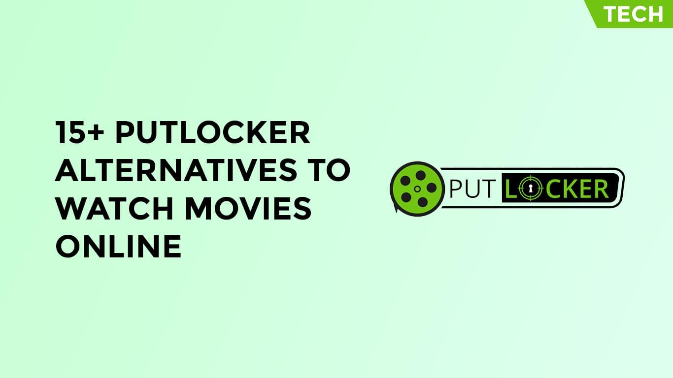 15+ Putlocker Alternatives To Watch Movies Online-min