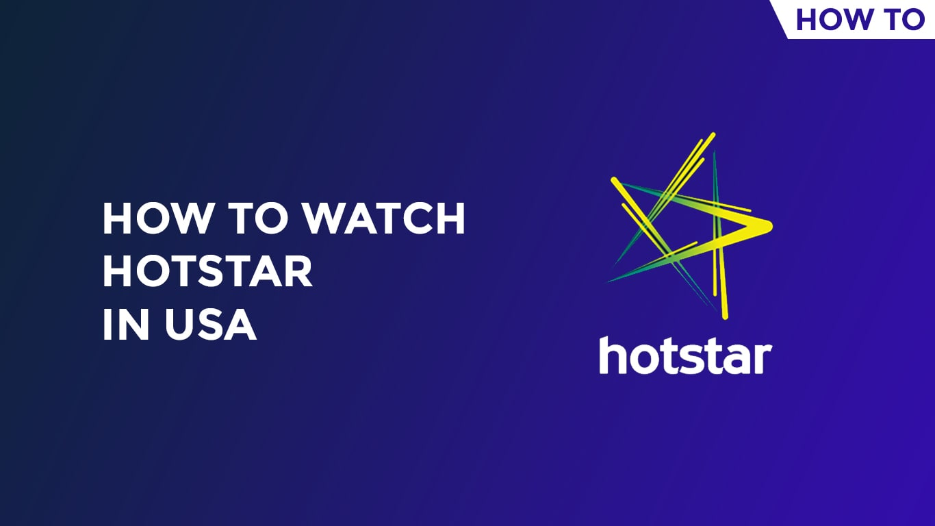 How To Watch Hotstar In USA-min