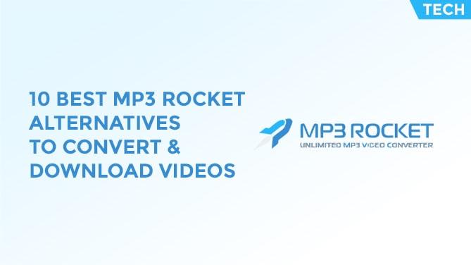 10 Best MP3 Rocket Alternatives For Convert & Download Videos-min