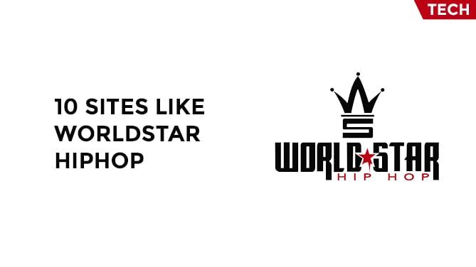 10 Sites Like WorldStarHipHop-min