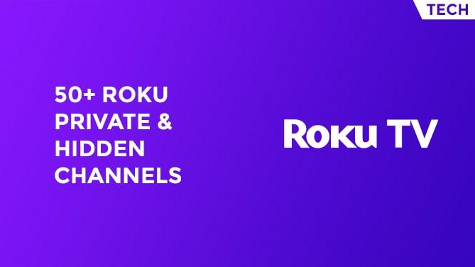 50+ Roku Private Channels Hidden Channels & Secret Codes-min