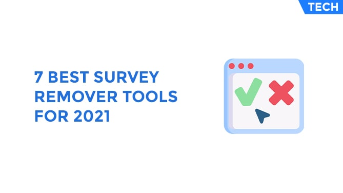 7 Best Survey Remover Tools For 2021-min