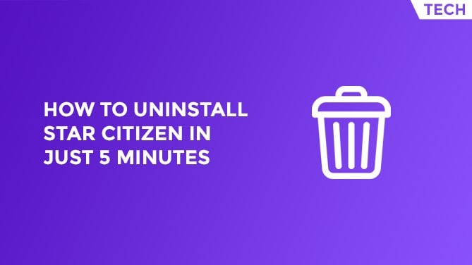 How To Uninstall Star Citizen In Just 5 Minutes-min