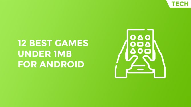 12 Best Games Under 1MB For Android-min