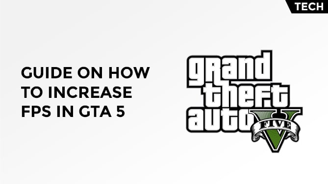 how to increase fps in gta 5