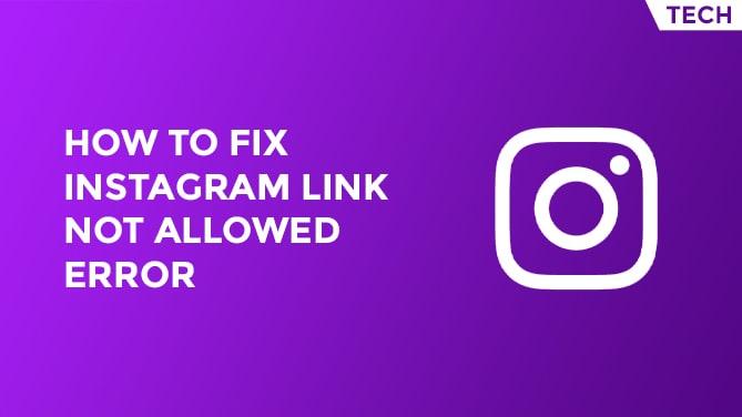 How To Fix Instagram Link Not Allowed Error-min