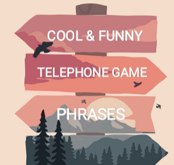 Funny Telephone Game Phrases