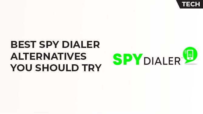 Best SpyDialer Alternatives
